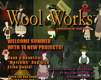 Magazine: WOOL WORKS -  Summer 2019 - A Magazine for Wool Lovers!