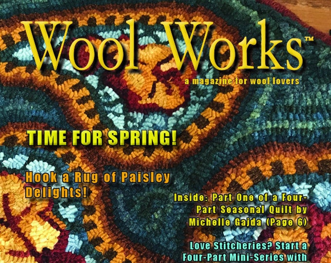 Magazine: Spring 2020 WOOL WORKS - A Magazine for Wool Lovers!