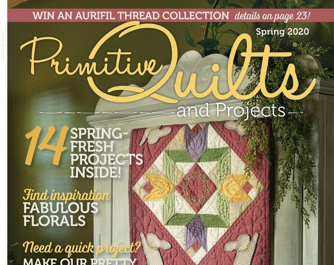 Magazine: NEW! Spring 2020 Primitive Quilts and Projects
