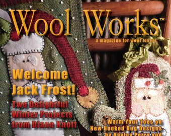 Magazine: WOOL WORKS -  Winter 2017 - A Magazine for Wool Lovers!