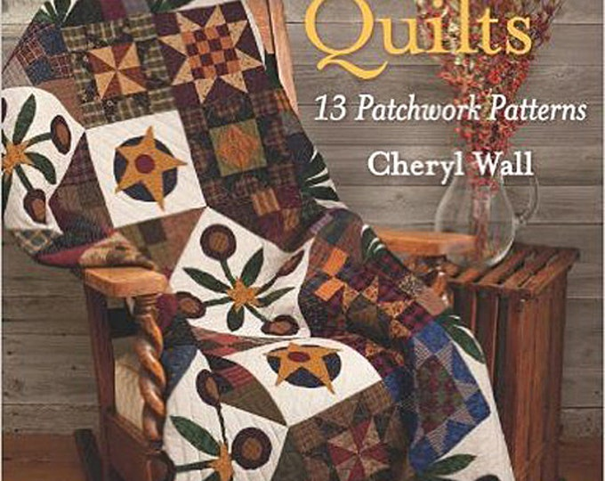 Pattern Book: At Home with Country Quilts - 13 Patchwork Patterns by Cheryl Wall