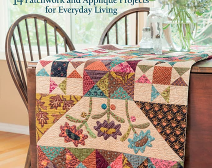 Pattern Book: Simple Appeal - 14 Patchwork and Appliqué Projects for Everyday Living by Kim Diehl for The Patchwork Place