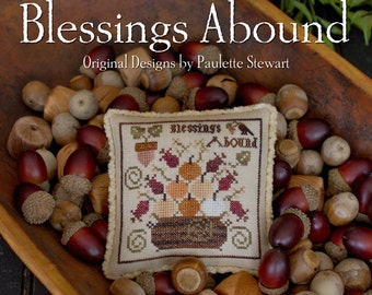 Pattern: Blessings Abound Cross Stitch by Plum Street Samplers