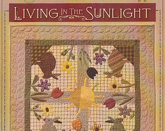 Pattern: Living In The Sunshine Quilt Pattern by Timeless Traditions by Norma Whaley