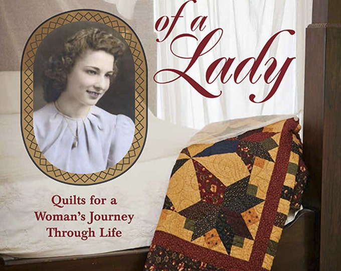 Pattern Book: Portrait of a Lady - Quilts for a Womans Journey Through Life by Christina McCourt