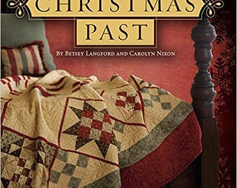 Pattern Book: Memories of Christmas Past by Betsy Langford and Carolyn Nixon