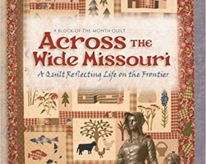 Pattern Book: Across the Wide Missouri by Edi McGinnis andJan Patek