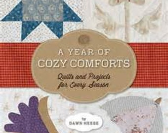 Pattern Book: A Year of Cozy Comforts - Quilts and Projects for Every Season By Dawn Heese