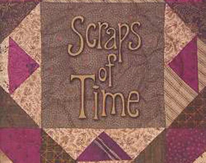 Pattern Book: Quilt & Crafts - Scraps of Time by Terri Degenkolb for Whimsicals