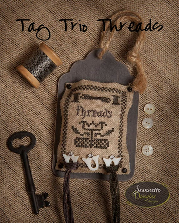 "Kit and Pattern: Tag Trio ""Threads"" by Jeannette Douglas Designs"