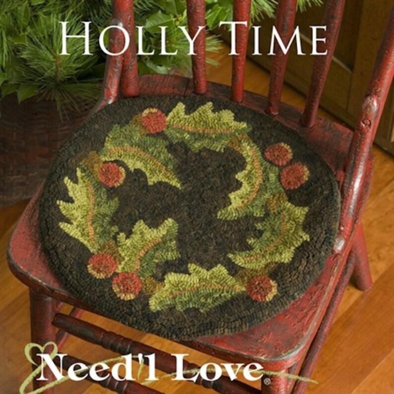 Holly Time designed by Renee Nanneman Needle Love Designs Rug Hooking Pattern: