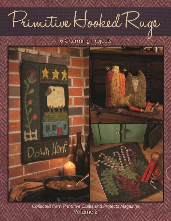 Pattern Booklet: Primitive Hooked Rugs Pattern Collection from Primitive Quilts and Projects Magazine  Volume 2