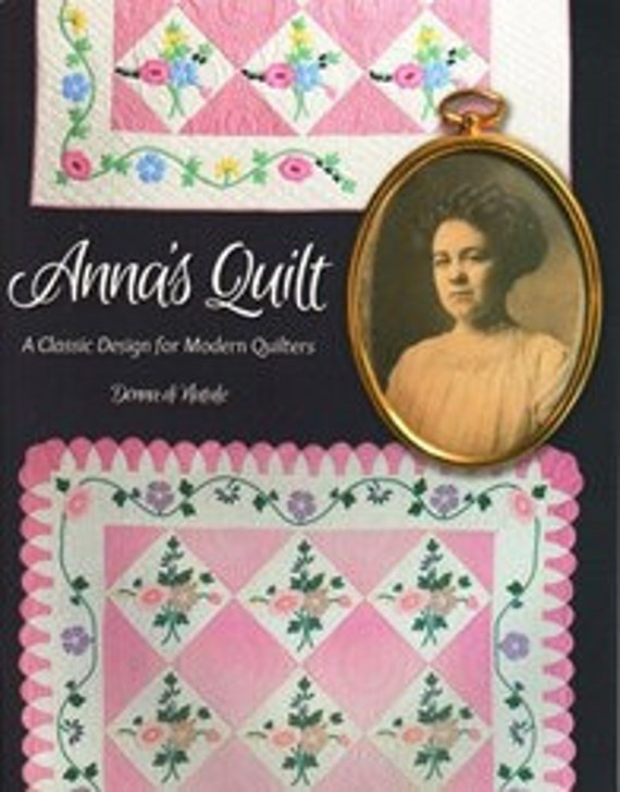Pattern Book: Anna's Quilt - A Classic Design for Modern Quilters By Donna di Natale