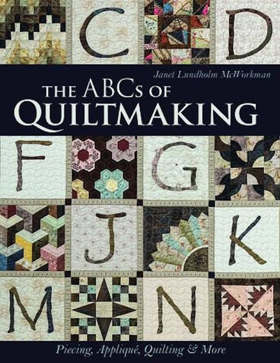 Pattern Book: ABCs of Quiltmaking by Janet Lundholm McWorkman