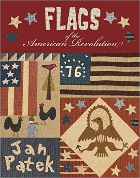 Pattern Book: Flags of the American Revolution by Jan Patek