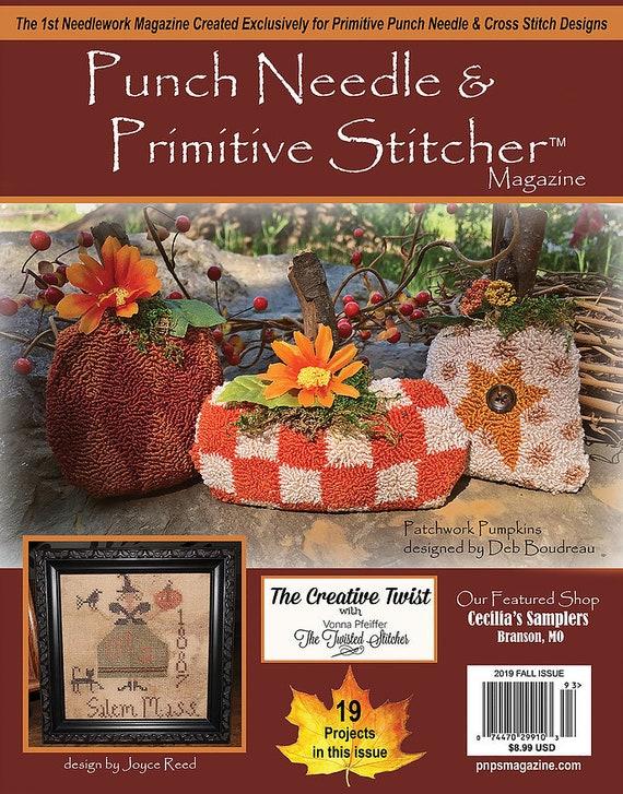 Magazine: Fall 2019 - Punch Needle and Primitive Stitcher