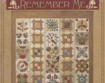 Pattern: Remember Me Quilt Pattern by Timeless Traditions by Norma Whaley