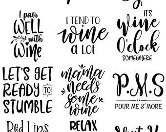 Wine Sayings - Ceramic Decals- Enamel Decal - Fusible Decal - Glass Fusing Decal ~ Waterslide Decal - 98472