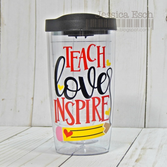 8b8009cc394 Teach Love Inspire Tumbler, Teacher Appreciation, Teacher Gift, Tumbler  Gift, Personalized Teacher Tumbler End of Year Teacher Gift