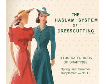 The Haslam System of Dresscutting No. 11  - PDF Booklet Instant Download
