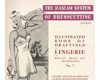The Haslam System of Dressmaking Lingerie No. 7 1940's - PDF Booklet Instant Download