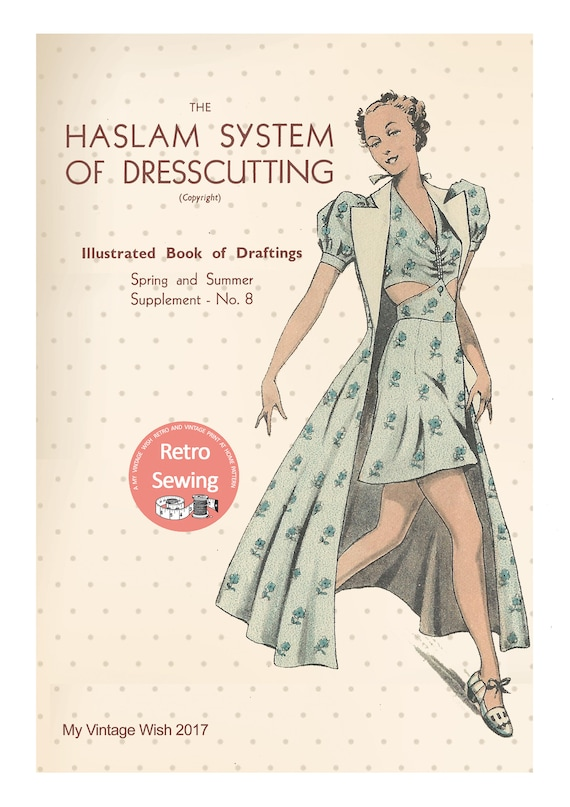 17 1940/'s PDF Booklet Instant Download The Haslam System of Dresscutting No