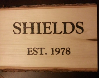 Last Name | Custom Made Wood Burned Sign