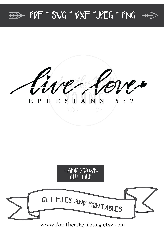 Digitale Datei / Live Love Epheser 5:2 / Valentinstag SVG /