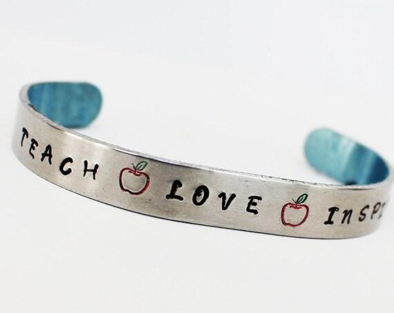 Teach Love Inspire Inspirational Cuff    Teacher Gift ~Teacher Appreciation GVR Designs