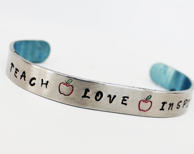 Teach Love Inspire Inspirational Cuff    Teacher Gift ~Teacher Appreciation GVR Designs