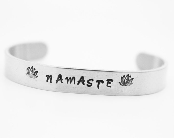 Inspirational Hand Stamped * Namaste* with Lotus Flower  Metal Cuff ~ Jewelry ~ Yoga Jewelry ~ Bracelet ~ customize ~ Personalize