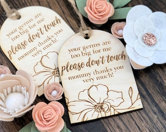 Do Not Touch Baby Car Seat Tag - Your Germs Are Too Big For Me Stroller Sign - Newborn Babies Shower Gift - New Parents Gifts