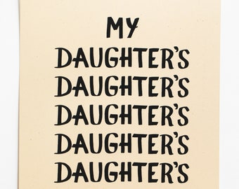 Daughters Print -- Small Wall Art poster print text art word art minimalist wall art simple decor simple wall art