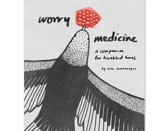 Worry Medicine: A Companion for Troubled Times Zine -- self help gift self love gift anxiety relief stress relief gift self care gift
