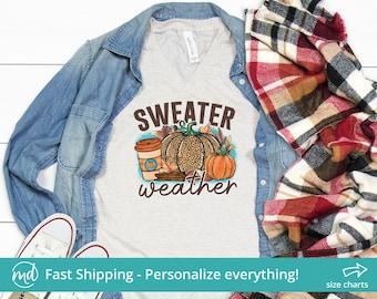 Sweater Weather Shirt, Fall Shirts For Women Fall Tshirts, Autumn Shirts For Women, Fall Shirts With Pumpkins, Fall Tshirt Women