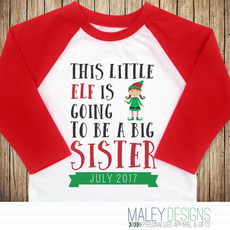b1739a215ed6 Christmas Big Sister Announcement This Little Elf Is Going To