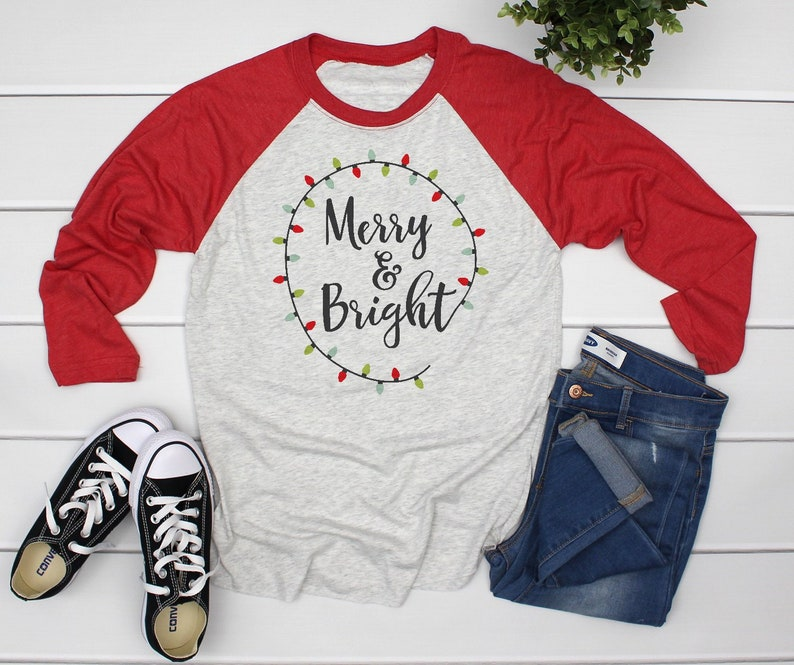 900b96a3d36 Merry and Bright Shirt Merry and Bright Raglan Christmas