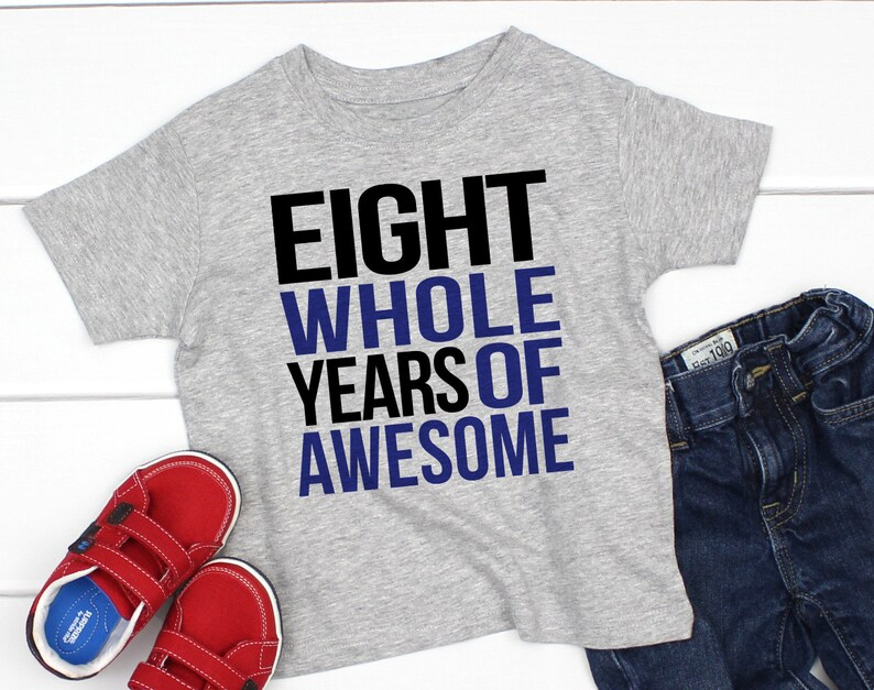 8 Year Old Birthday Shirt Eight Boy