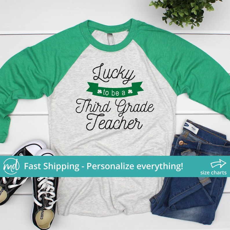 Lucky To Be A Teacher Shirt Personalized Teacher Shirts For Women St Patricks Day Teacher Tshirts St Patricks Day Shirt Teacher Pat 035