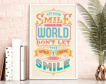 Let your smile change the world- Cross Stitch Pattern (Digital Format - PDF)