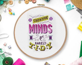 Creative Minds are rarely tidy - Cross Stitch Pattern (Digital Format - PDF)