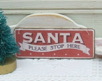 Dollhouse Miniature, Santa Please Stop Here Sign, Christmas Plaque, Festive Picture, Dolls House Xmas, Shabby Cottage Chic, 1:12th Scale