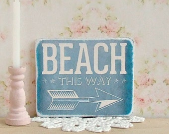 Dollhouse Miniature, Beach this Way Sign, Seaside Plaque, Nautical Picture, Blue Print, Shabby Cottage Chic, 1:12th Scale