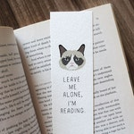 Funny bookmark, Grumpy Cat Bookmark, Leave me alone bookmark, Birthday gift for Reader, Cat Lover Bookmark, Cat Bookmark, Cute Bookmark