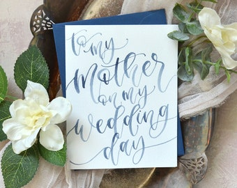 Watercolor To My Mother on my Wedding Day Cards. Handpainted Mother of the Bride Card. To My Father, Parents, Mother in Law, and More.