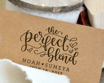 The Perfect Blend Rubber Stamp for Personalized Coffee Sleeves - Wedding Favor Tags or Tea Bags - Perfect Blend Stamp -  Tea Favor Stamp