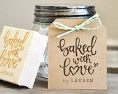 Baked with Love Rubber Stamp, Personalized Baked Goods DIY Wedding Favors and Baking Supplies Gift Tags