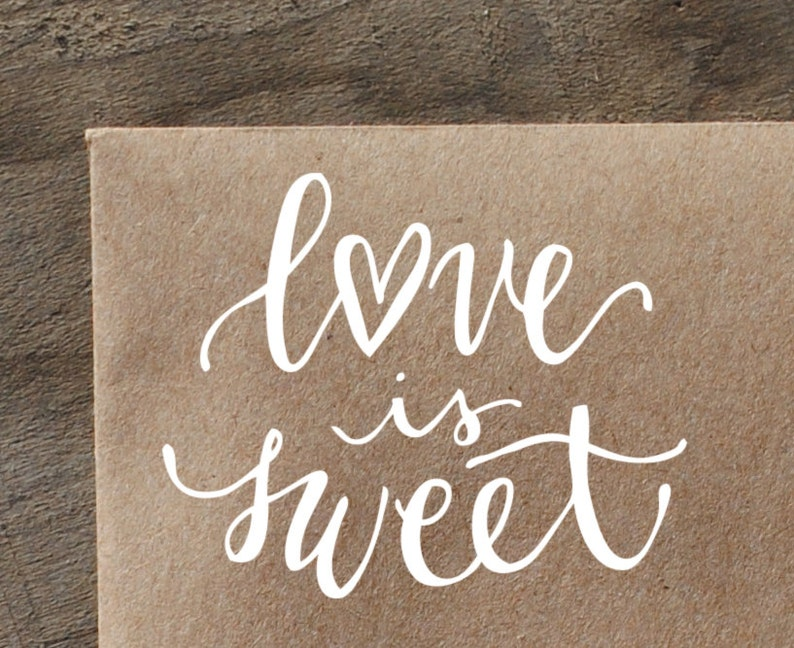 94a423f611f96 Love is Sweet Stamp, Wedding Favor Rubber Stamp. Candy Bar Saying, Treat  Station Buffet Bag.
