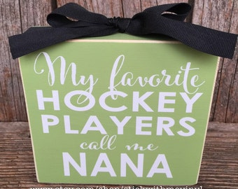 hockey grandma hockey nana grandma gifts gifts for grandma hockey mom hockey sign hockey gifts hockey mom gifts hockey signs