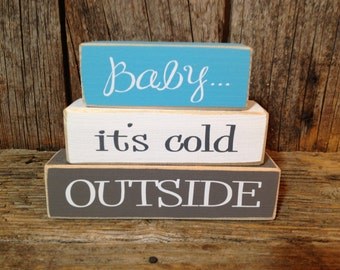 Winter blocks, snow blocks, Baby its cold outside, winter decor, winter sign, snowflake blocks, snowflake sign, baby blocks, snowflake decor